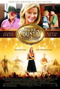 poster Pure Country 2: The Gift